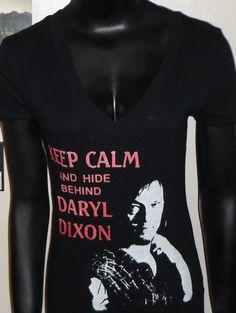 Want It: Keep Calm And Hide Behind Daryl Dixon #walkingdead