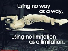 Bruce Lee: Using No Way As Way Having No Limitation As Limitation ...