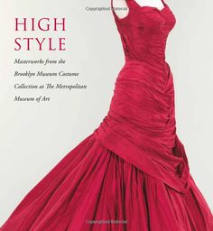 This lavishly illustrated volume is the first comprehensive publication on the Brooklyn Museum's internationally renowned historic costume collection.