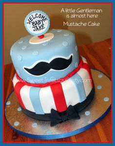 Mustache cake for Avery's birthday. Maybe in pinks and greens or pink and purple, without the baby sign or course.
