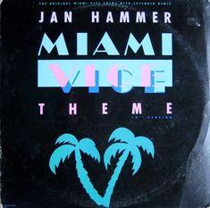 Jan Hammer * Miami Vice Theme