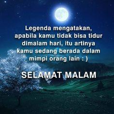 Selamat Malam Rumi Quotes, Qoutes, Love Quotes, Night Quotes, Morning Quotes, Quotes Indonesia, Just Smile, Good Night, True Stories