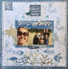 A Layout by Kelly-ann Oosterbeek made using the Beach Shack Collection from Kaisercraft. www.kellyanno.com