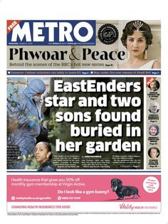 """Wednesday's Metro: EastEnders star and two sons found buried in her garden Cabinet Minister, New Series, Bury, Behind The Scenes, Peace, January 2016, Wednesday, Sons, Twitter"