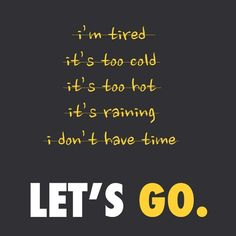 "beachbodyhq: ""Excuses stay at the door. #LetsGo #PushPlay"""