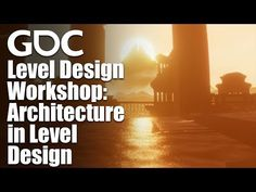 Level Design Workshop: Architecture in Level Design Workshop Architecture, Architecture Design, Presentation, Game Dev, Youtube, Tutorials, Club, Tools, Videos