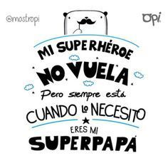 Frases para Padres - Man Tutorial and Ideas Diy Father's Day Gifts, Father's Day Diy, Fathers Day Crafts, Happy Fathers Day, Birthday Presents, Birthday Cards, Happy Birthday, I Love My Father, Super Papa