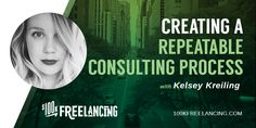 How to create a repeatable consulting process to make your projects go faster and provide more profit. Interview with Kelsey Kreiling of Presence Agency.