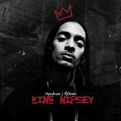 Nipsey Hussle with His Daughter | Nipsey Hussle - King Nipsey Hosted by DJ C.Knotes // Free Mixtape ...