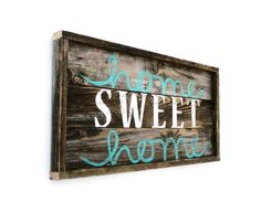 "Home Sweet Home -- Distressed Wood Sign--27"" x 13"""
