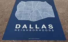 Dallas Neighborhood Maps by David Anthony Harman. Available at west elm Dallas. #westelmlocal