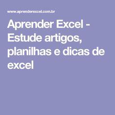 Aprender Excel - Estude artigos, planilhas e dicas de excel