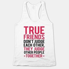 When you just need to be around your besties… | 22 Shirts That Explain Your Feelings So You Don't Have To
