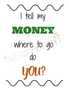 Tell your money where to go by owlsinautumn on Etsy