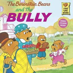 The Berenstain Bears and the Bully (First Time Books) When she takes a beating from the class bully, Sister Bear learns a valuable lesson in self-defense--and forgiveness. Stop Bullying, Anti Bullying, Books About Bullying, Berenstain Bears, Bullying Prevention, Biographies, Teaching Kids, Childhood Memories, Childhood Ruined