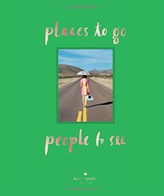kate spade new york: places to go, people to see by Kate Spade New York http://www.amazon.com/dp/1419713922/ref=cm_sw_r_pi_dp_g9yXub17RX6Y4