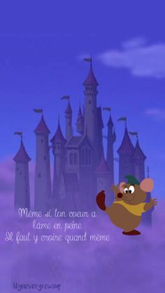 disney - cendrillon - gusgus - gus - r ves - fond d cran Cute Disney Quotes, Disney Princess Quotes, Disney Wallpaper, Hd Wallpaper, Iphone Wallpapers, Wallpaper Quotes, Citation Walt Disney, Citations Disney, Ocean Quotes