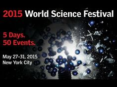 May 26, 2015 - A Festival of Science