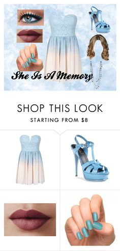 """""""She Is A Memory"""" by o-hugsandkisses-x ❤ liked on Polyvore featuring Yves Saint Laurent, LORAC and Incoco"""