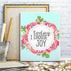 Today I Choose Joy Aqua Watercolor Floral by InspireYourArt