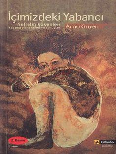 İçimizdeki Yabancı - Arno Gruen