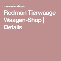Redmon Tierwaage Waagen-Shop | Details