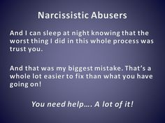 Narcissistic Abuse Recovery So ridiculously true