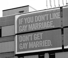 If you don't like gay marriage, don't get gay married.