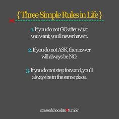 3 rules to life!