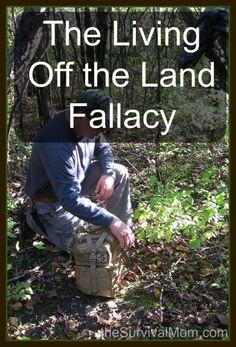 The living off the land fallacy| via www.TheSurvivalMom.com