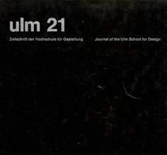 Ulm [issue] 21. Journal of the Ulm School for Design