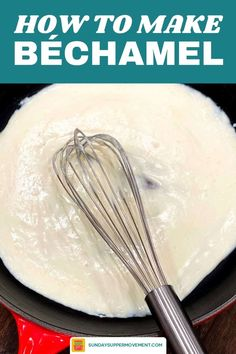 Béchamel sauce is key to making the most creamy and delicious casseroles, pastries, and pasta sauces! We're going to show you How to Make Béchamel Sauce to use in all your favorite recipes that will take them from good to show-stopping! #SundaySupper #easyrecipes #bechamelsauce #bechamel #saucerecipes #sauces #sauce #cooking #howto via @thesundaysupper