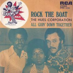 1974 - Hues Corporation - Rock the boat