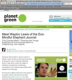 elephant journal founder Waylon Lewis featured on Planet Green. Mar 16, 2009