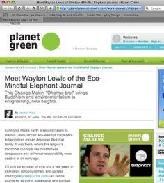 elephant journal founder Waylon Lewis featured on Planet Green. Mar 16, 2009