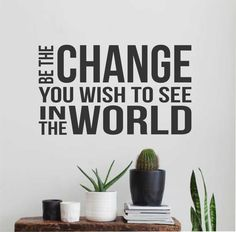 Motivational Wall Decal Be The Change You Wish To See, Inspirational Office Vinyl Wall Lettering, Home Bedroom Dorm Room Wall Quote Office Wall Decals, Vinyl Wall Decals, Wall Stickers, Vinyl Quotes, Wall Art Quotes, Joyce Meyer Quotes, Inspirational Wall Decals, How To Motivate Employees, Motivation Wall