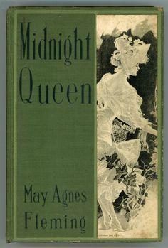 Midnight Queen ~ 1905