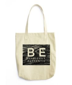 """Tote Bag: Be Authentic Don't ever be afraid to be who you are with this cute, all-purpose natural cotton tote bag. • 100% bull denim woven cotton • Dimensions: 14 ⅜"""" x 14"""" (36.5 cm x 35.6 cm) • Dual handles • Made in America, sweatshop free"""