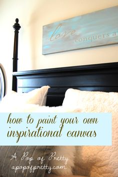 Easy DIY painted canvas with inspirational quote.