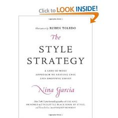 The Style Strategy: A Less-Is-More Approach to Staying Chic and Shopping Smart Less Is More, Fashion Books, Reading Lists, Book Worms, Saving Money, Writing, This Or That Questions, Learning, Life