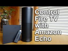 Controlling the Amazon Fire TV with the Amazon Echo | AFTVnews