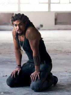 Jason Momoa (can pull off the dred look easily)