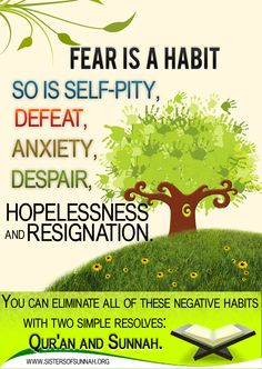 To eliminate the negative habits you need . . .