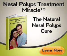 Nasal Polyps - Natural Cure for Nasal Polyps. Check out more alternative medicine