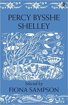 Percy Bysshe Shelley: Amazon.co.uk: Fiona Sampson: 9780571274307: Books