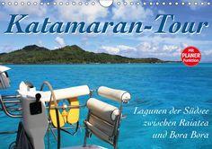Katamaran-Tour (Monatsplaner 2017 mit Zeilen)