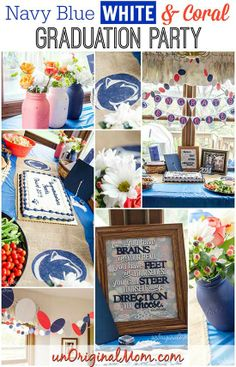 Grad party tip - add an unexpected color to make it unique.  This party was for Penn State blue & white, with accents of coral. | unOriginalMom.com | #graduation #partytips #pennstate