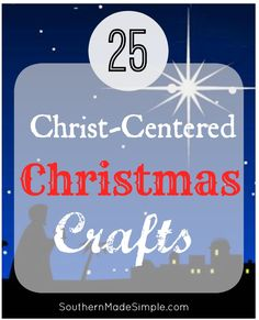 christian Christmas Crafts 25 Christ-Centered Christmas Crafts for Kids - Southern Made Simple Christmas Crafts For Kids To Make, Christmas Activities, Kids Christmas, Outdoor Christmas, Holiday Crafts, Christmas Gifts, Christmas Nativity, Christmas Printables, Homemade Christmas