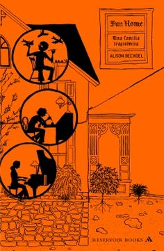 Fun Home - Alison Bechdel [trad. Rocío de La Maya]