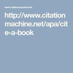 http://www.citationmachine.net/apa/cite-a-book